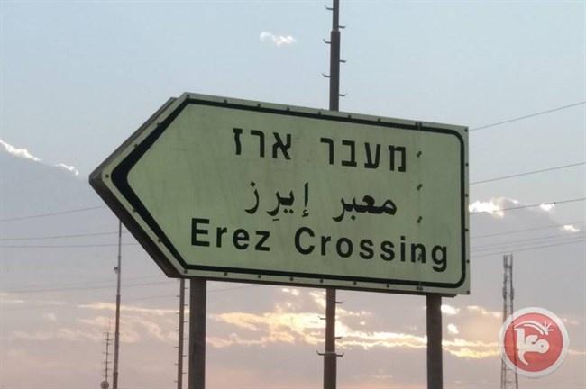 """اسرائيل تقرر إغلاق معبر بيت حانون""""أيرز"""""""